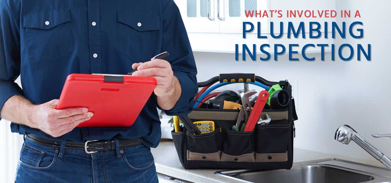 """""""What's Involved in a Plumbing Inspection"""""""