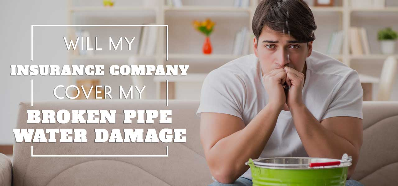 Are Broken Water Pipes Covered by Insurance