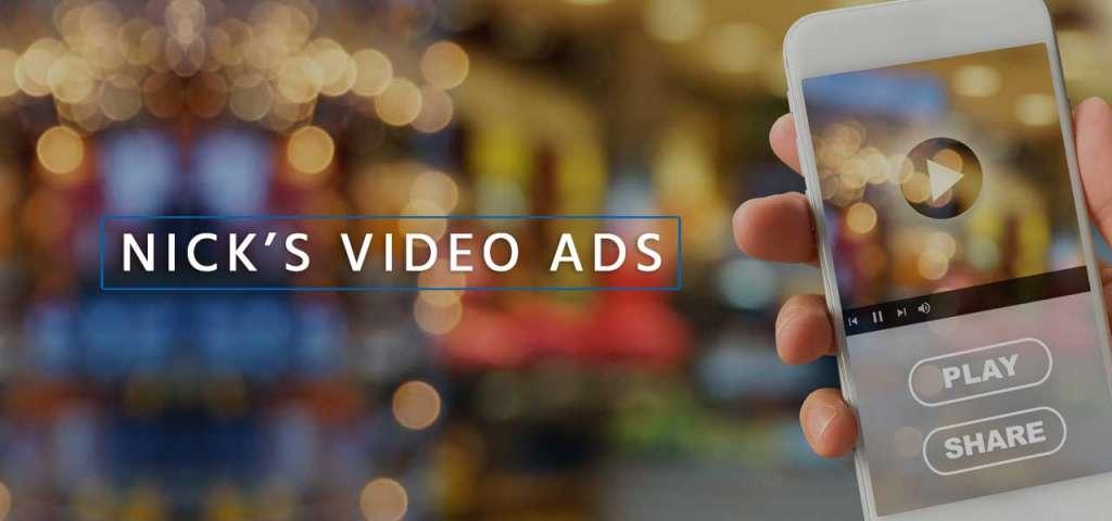 Nick's Video Ads