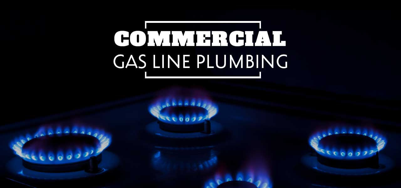 Commercial Gas Line Plumbing in Houston