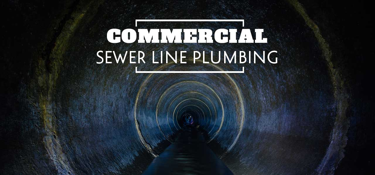 Commercial Sewer Line Plumbing
