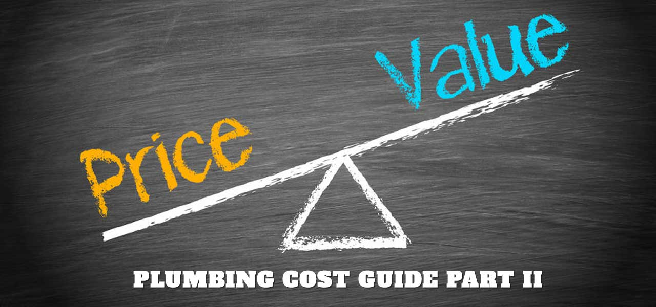 """Houston Plumbing Cost Guide Part 2"""