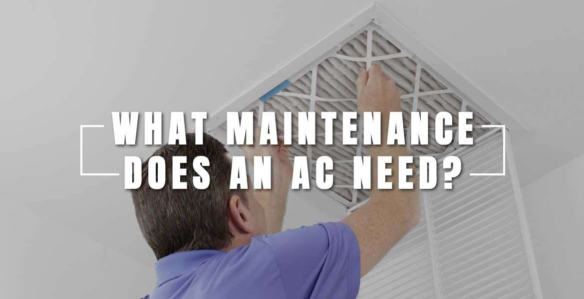 """What Maintenance Does an Air Conditioner Need?"""