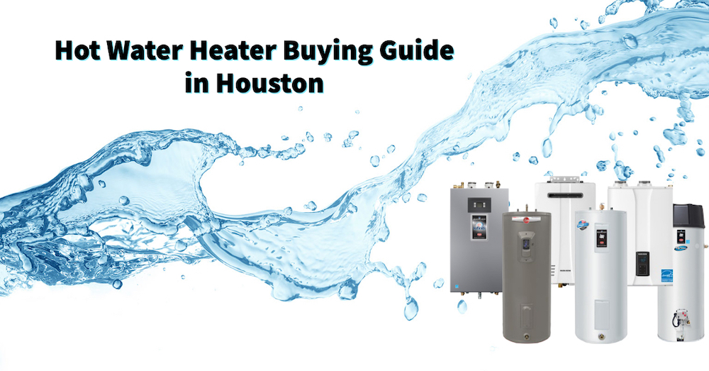 hot water buying guide in houston