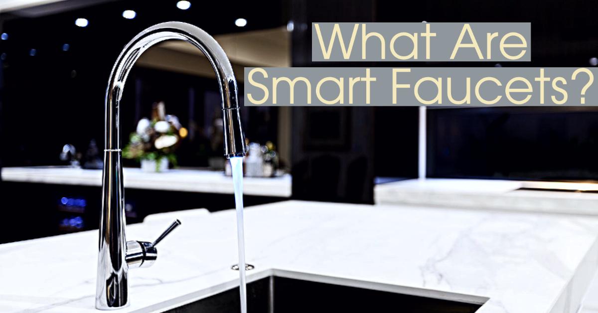 smart faucets
