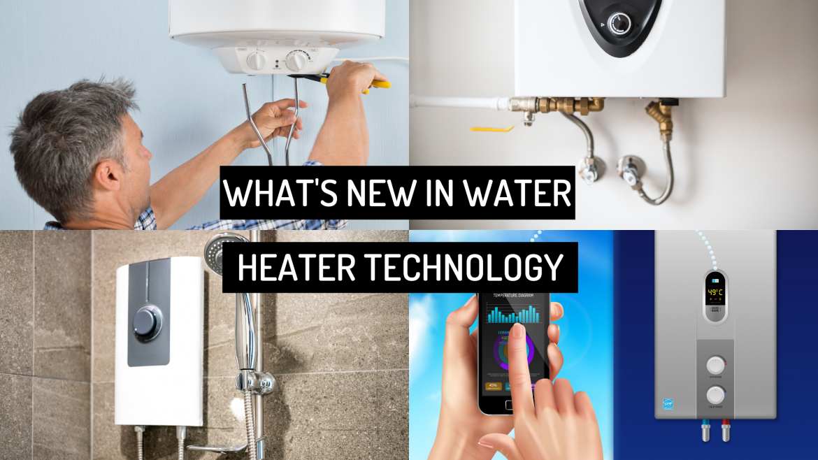 what's new in water heater technology
